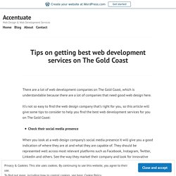 Tips on getting best web development services on The Gold Coast – Accentuate