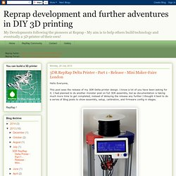 3DR RepRap Delta Printer - Part 1 - Release - Mini Maker-Faire London - Nightly