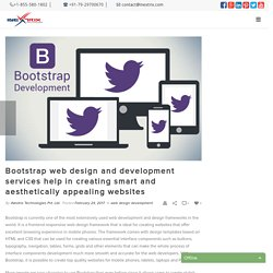 Bootstrap web design and development services help in creating smart and aesthetically appealing websites - Open Source Voip Development Company