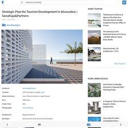 Strategic Plan for Tourism Development in Alcossebre / Sanahuja&Partners