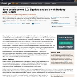 Java development 2.0: Big data analysis with Hadoop MapReduce