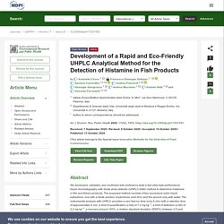 Int. J. Environ. Res. Public Health 13/10/20 Development of a Rapid and Eco-Friendly UHPLC Analytical Method for the Detection of Histamine in Fish Products