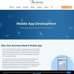 Mobile App Development-Android-iOS-Xamarin-USA, India-TULI eServices