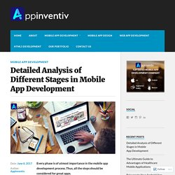 Detailed Analysis of Different Stages in Mobile App Development – Appinventiv