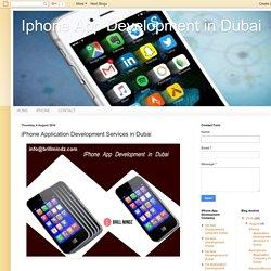 Iphone App Development in Dubai: iPhone Application Development Services in Dubai