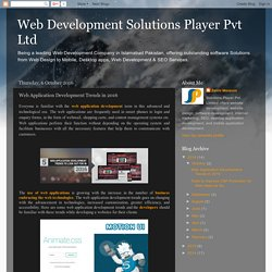 Web Development Solutions Player Pvt Ltd: Web Application Development Trends in 2016