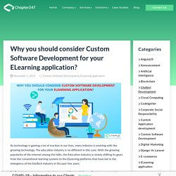 Why you should consider Custom Software Development for your ELearning application?