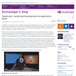 TypeScript: JavaScript Development at Application Scale - Somasegar's blog