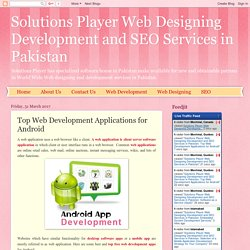 Solutions Player Web Designing Development and SEO Services in Pakistan: Top Web Development Applications for Android