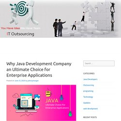 Why Java Development Company an Ultimate Choice for Enterprise Applications