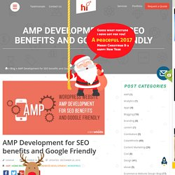 AMP Development for SEO benefits and Google Friendly