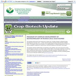Program of Complex Development of Biotechnology in Russia 2012-2020 Signed - Crop Biotech Update (5/4/2012