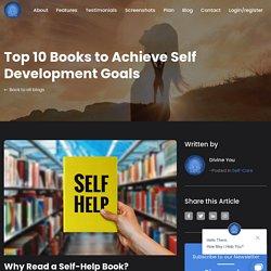 Top 10 Self Development Books to Achieve Your Self Development Goals