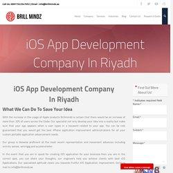 iOS App Development Company In Riyadh - brillmindzae
