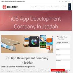iOS App Development Company In Jeddah - brillmindzae