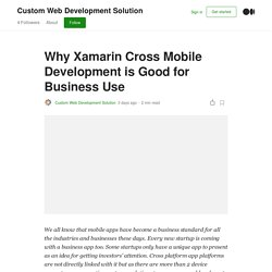 Why Xamarin Cross Mobile Development is Good for Business Use