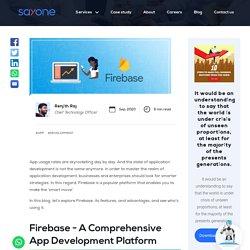Firebase: The Ideal App Development Platform for Businesses