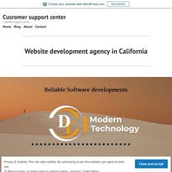 Website development agency in California – Cusromer support center