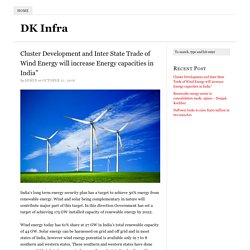 Cluster Development and Inter State Trade of Wind Energy will increase Energy capacities in India""