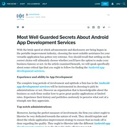 Most Well Guarded Secrets About Android App Development Services : caresortweb — LiveJournal