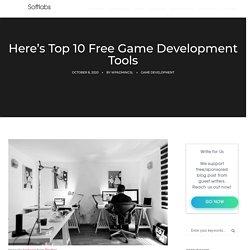 Here's Top 10 Free Game Development Tools : Carina Softlabs Inc.