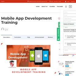 Best Mobile App Development Training and Certification.
