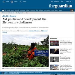 Aid, politics and development: the 21st century challenges