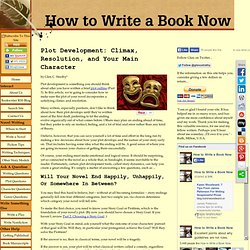 Plot Development: How to write the climax and ending of your novel.