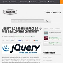 jQuery 3.0 and Its Impact on Web Development Community