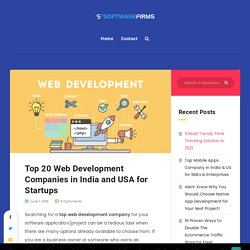 Top 20 web development companies in India and USA for Startups