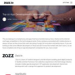 Top 10 App Development Companies Texas - Zazz