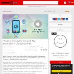 Things to know While hiring iOS App Development Company in India Article