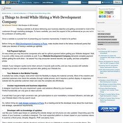 5 Things to Avoid While Hiring a Web Development Company by Ashwani Fotedar