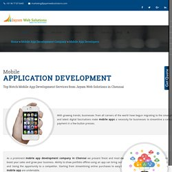 Mobile App Development Company In Chennai, App Development Companies