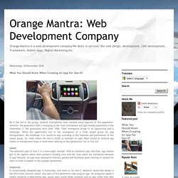 Orange Mantra: Web Development Company: What You Should Know When Creating An App For Gen-II?