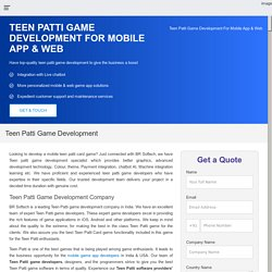 Teen Patti Game App Development Company India, USA
