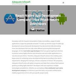 Hire React-Native Developers - Adequate Infosoft