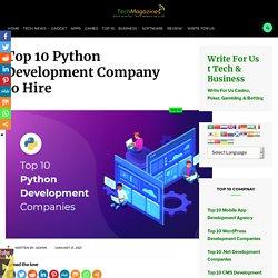 Top 10 Python Development Company to Hire - Tech Magazine