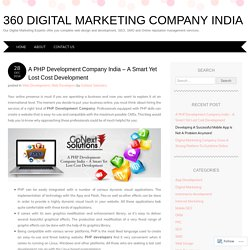 A PHP Development Company India – A Smart Yet Lost Cost Development