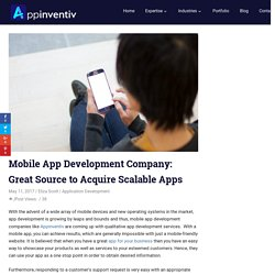 Mobile App Development Company: Great Source to Acquire Scalable Apps