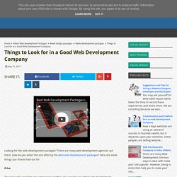Things to Look for in a Good Web Development Company - Best Web Development