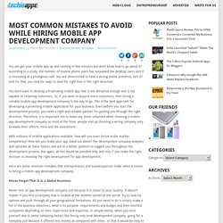 Most Common Mistakes To Avoid While Hiring Mobile App Development CompanyAll About Apps / News / Reviews / Gadgets