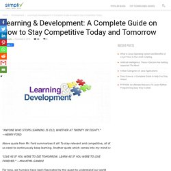 Learning & Development: A Complete Guide on How to Stay Competitive Today and Tomorrow - Simpliv Blog