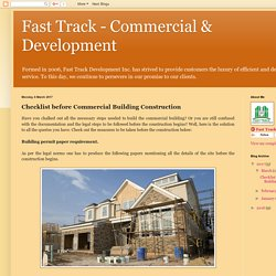 Fast Track - Commercial & Development: Checklist before Commercial Building Construction