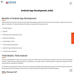 Joliet - ANDROID App DEVELOPMENT Services | Custom Android App Design, Re-Design & Development Company - LOTUS DIGITAL CONSULTANTS Inc.