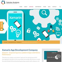 Xamarin App Development Consulting Company India, USA, Hire Xamarin Developers