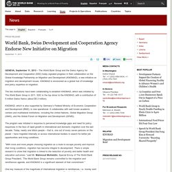 World Bank, Swiss Development and Cooperation Agency Endorse New Initiative on Migration