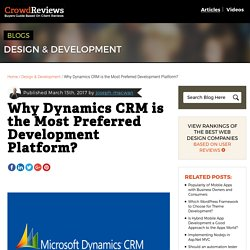 Why Dynamics CRM is the Most Preferred Development Platform? - CrowdReviews.com Blog