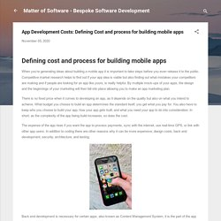 App Development Costs: Defining Cost and process for building mobile apps