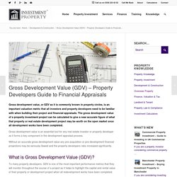 Gross Development Value (GDV) - Property Developers Guide to Financial Appraisals